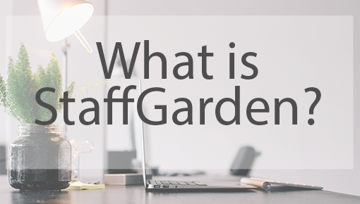 What is StaffGarden?