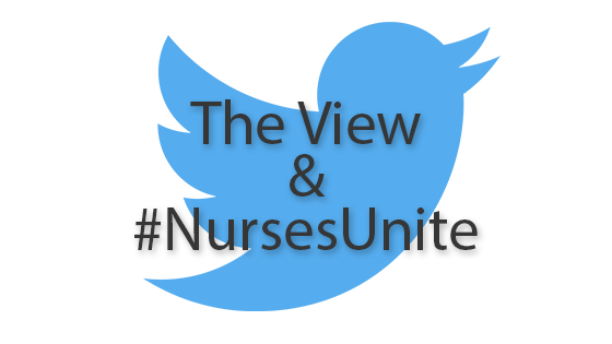 The View & #NursesUnite