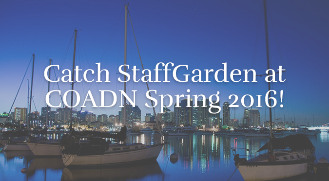 Catch StaffGarden at COADN Spring 2016!