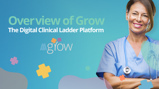 Grow Overview: Say hello to our Clinical Ladder Platform