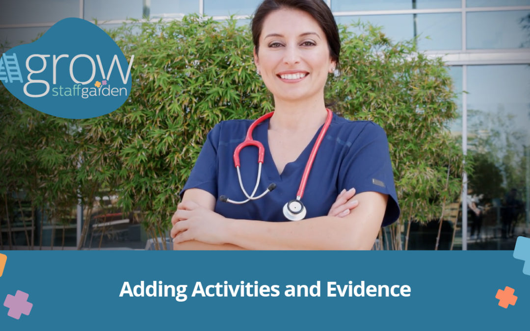 Adding Activities and Evidence – Grow Tutorial